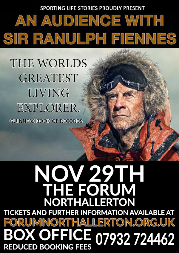 An evening with Sir Ranulph Fiennes' at The Forum, Northallerton, 29th November